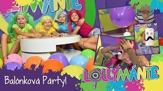 Lollymánie S02E08 - Balónková Párty
