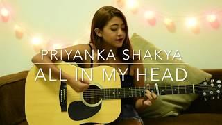 All in my head- Tori Kelly (Cover By Priyanka Shakya)