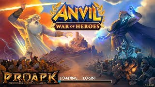 Anvil: War of Heroes Gameplay Android / iOS