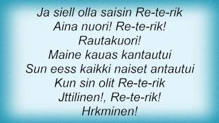 Jope Ruonansuu - Re -Te -Rik Lyrics