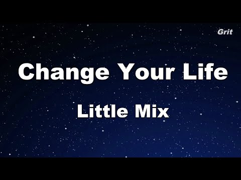 Change Your Life - Little Mix Karaoke 【No Guide Melody】 Instrumental