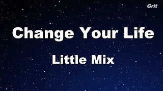 Change Your Life - Little Mix Karaoke 【No Guide Melody】 Instrumental