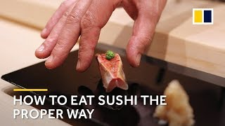 How to eat sushi the proper way