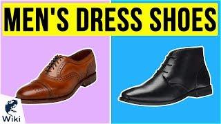 10 Best Men's Dress Shoes 2020