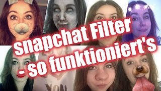 Snapchat Filter -  so funktioniert's