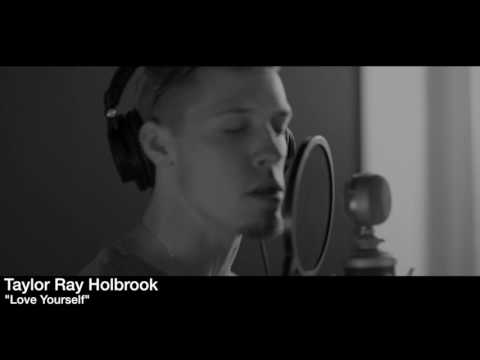 Justin Bieber - Love Yourself - Taylor Ray Holbrook (cover)