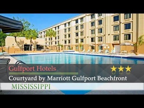 Courtyard by Marriott Gulfport Beachfront - Gulfport Hotels, Mississippi