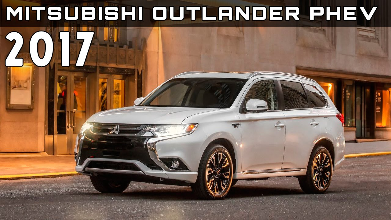 2017 Mitsubishi Outlander Phev Review Rendered Price Specs Release Date