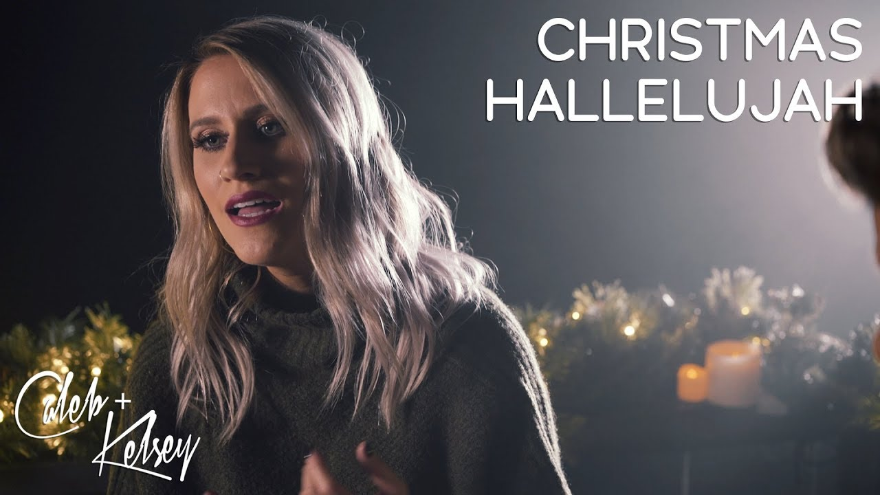 Hallelujah Christmas Lyrics Leonard Cohen.Christmas Hallelujah Caleb And Kelsey Christian Radio