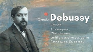 Best of Debussy / Soothing, Relaxing Classical Music / Extended