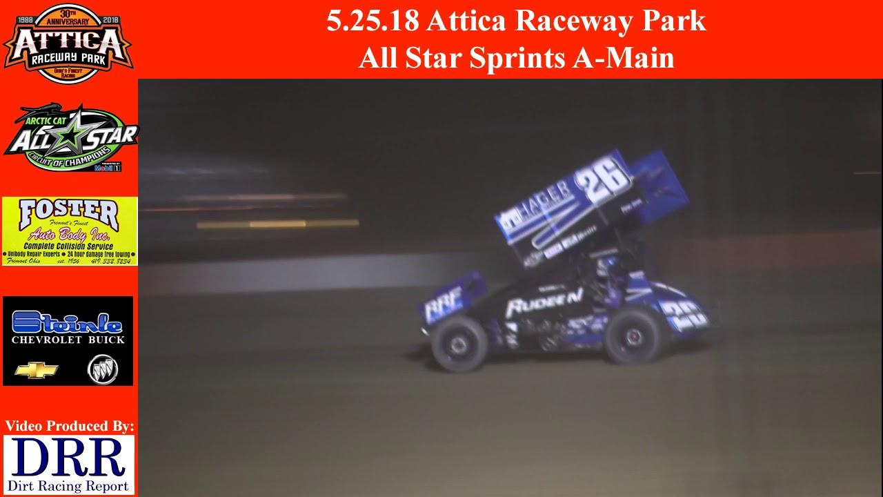 All Star Sprints >> 5 25 18 Attica Raceway Park All Star Sprints Sprints A Main