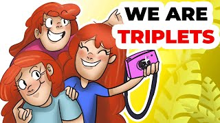We are Triplets | Our Animated Story of How We used to Prank Everyone
