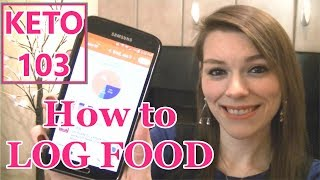 KETO 101: How to Log Your Food