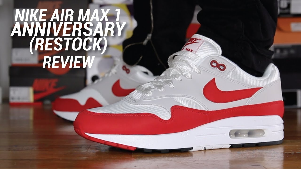 new concept 436a2 1a801 NIKE AIR MAX 1 OG ANNIVERSARY RESTOCK REVIEW - YouTube