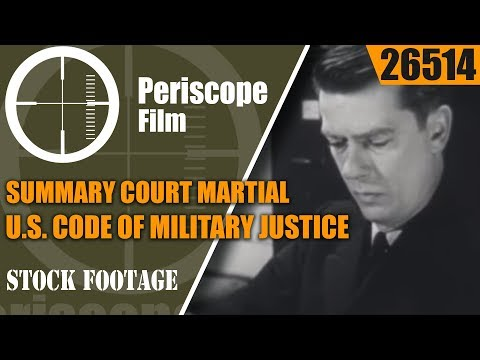 SUMMARY COURT MARTIAL  U.S. CODE OF MILITARY JUSTICE  26514