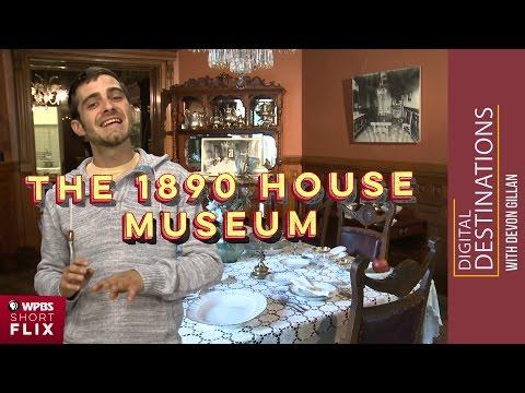 The 1890 House, Cortland, New York | WPBS Short Flix