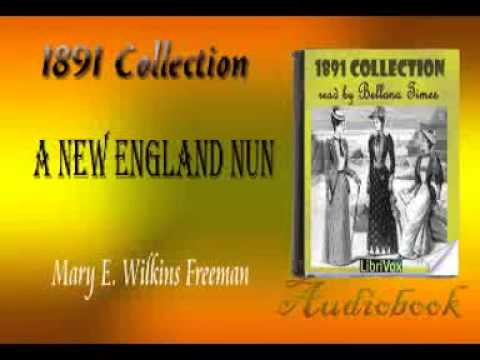 A New England Nun Mary E. Wilkins Freeman audiobook