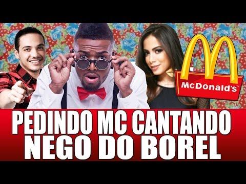 PEDINDO MC DONALDS CANTANDO VOCÊ PARTIU MEU CORAÇÃO - Nego do Borel ft. Anitta Wesley Safadão  EOB