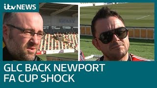 'I can't see there being an upset, Newport County are going to win'   ITV News