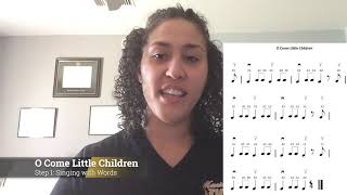08. O Come Little Children - Step 2: Singing with Finger Numbers