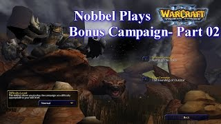 Nobbel Plays: Warcraft 3: The Founding of Durotar - Part 02