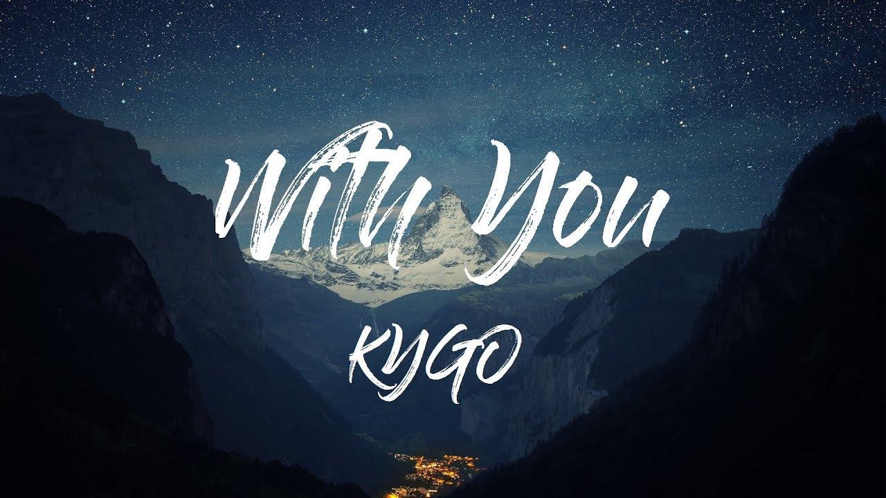 kygo-with-you-lyrics-lyric-video-ft-wrabel-horizon-vibe