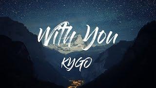 Скачать Kygo With You Lyrics Lyric Video Ft Wrabel