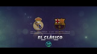 "EL Clásico - FC Barcelona vs Real Madrid  "" Promo "" ll  October 25th,2014 ll"