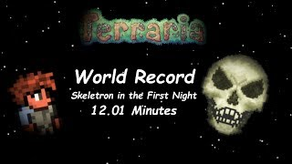WORLD RECORD Skeletron, Normal Mode, Random Seed in 12.01 Minutes - Terraria Speedrun