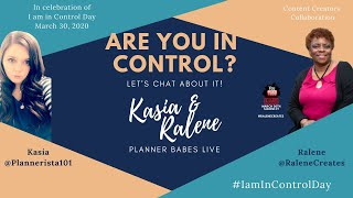 Plannerista101 & RaleneCreates Live: I am in Control Day Live Planner Babes Collab