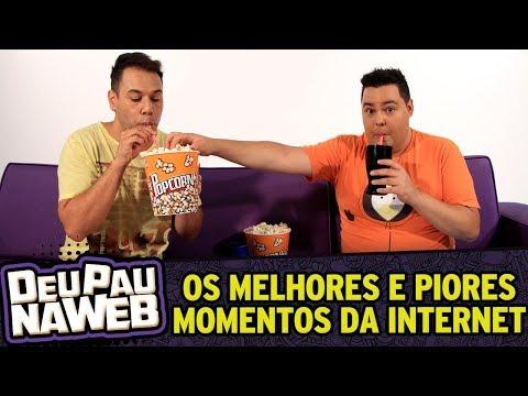 Deu Pau Na Web | Os Melhores E Os Piores Momentos Da Internet