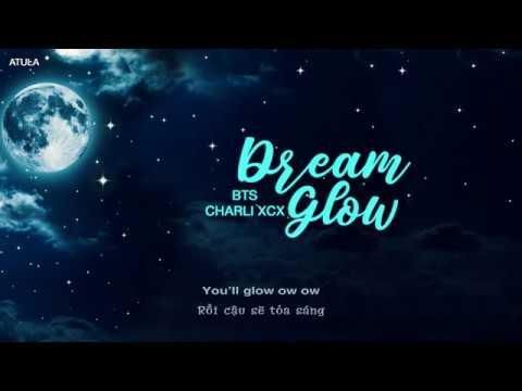 [Viet|Han|Rom] Dream Glow – BTS feat. Charli XCX (BTS WORLD OST)