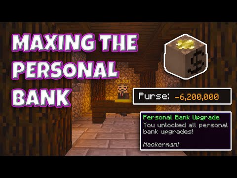 Maxing The New Personal Bank (Hypixel Skyblock)