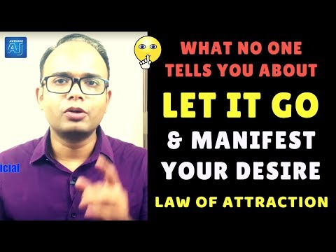 GET 100% CLARITY ✅SECRET MEANING of LET GO/LET IT GO & MANIFEST YOUR DESIRE Using Law of Attraction
