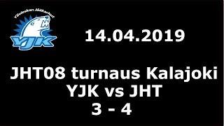 14.04.2019 (JHT08 turnaus Kalajoki) YJK - JHT (3-4)