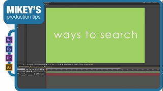 After Effect Quick Tip: Searching