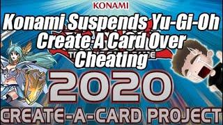KONAMI SUSPENDS YU-GI-OH CREATE A CARD POLL OVER CHEATING!?!
