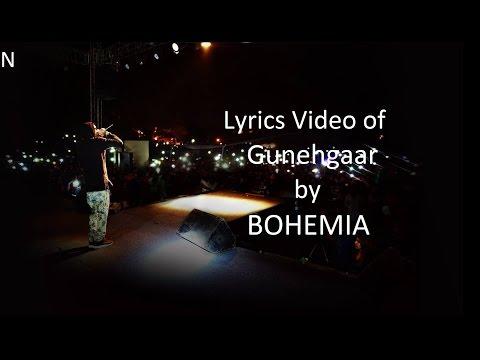 "BOHEMIA - Lyrics Video Of 'Gunagaar' By ""Bohemia"""