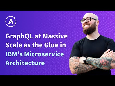 jason-lengstorf---graphql-at-massive-scale-as-the-glue-in-ibm's-microservice-architecture