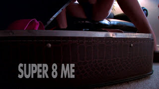 Super 8 Me starring Alison Tyler directed by Ivan