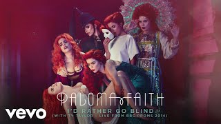 Paloma Faith - I'd Rather Go Blind (Live from BBC Proms 2014) [Official Audio]