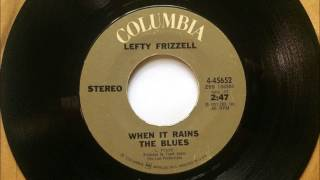 When It Rains The Blues , Lefty Frizzell , 1972 YouTube Videos