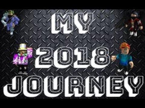 ROBLOX | My 2018 Journey | Brad Playz RB
