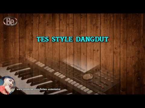 TES STYLE DANGDUT