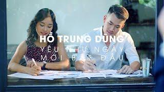 Hồ Trung Dũng - Yêu Như Ngày Mới Bắt Đầu (Music Video)