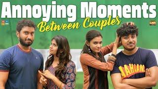 Annoying Moments Between Couples | Narikootam | Tamada Media