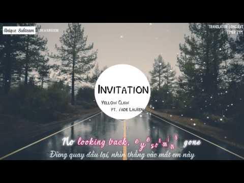 [Lyrics + Vietsub] Yellow Claw - Invitation feat. Yade Lauren