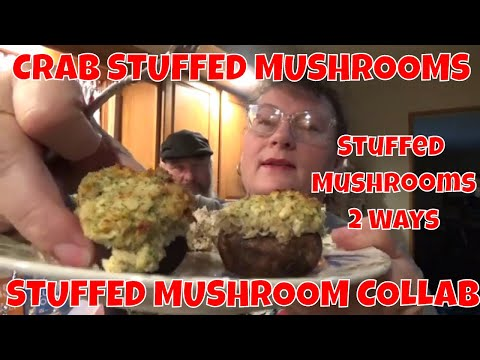 CRAB  STUFFED MUSHROOMS - STUFFED MUSHROOMS TWO WAYs