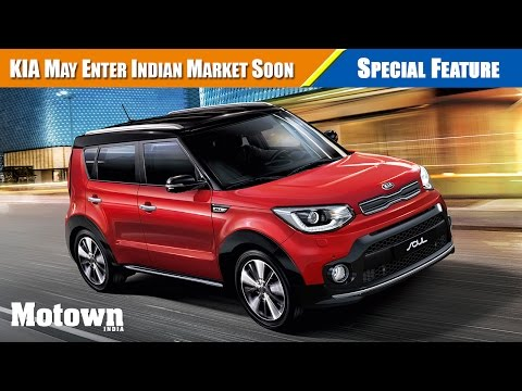 Kia Motors may enter India soon | Special Feature | Motown India