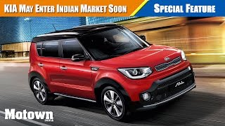 Kia may be coming to India soon; Motown India reports